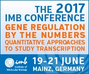 2017 IMB Conference: Gene Regulation by the Numbers - Quantitative Approaches to Study Transcription
